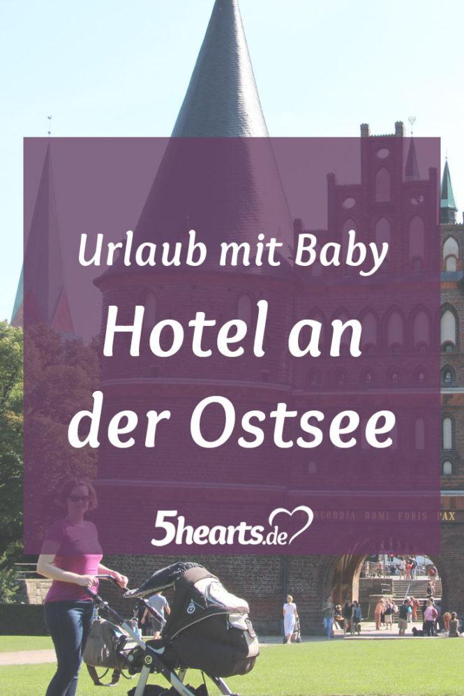 Urlaub mit Baby - im Hotel an der Oststee